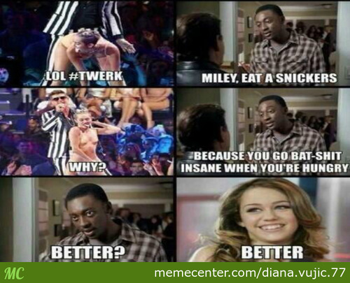 Miley, Eat A Snickers