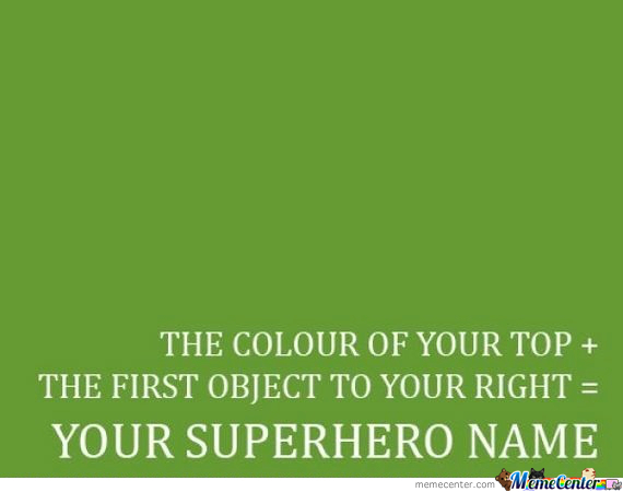 Mine Is Whitedildo ;-)