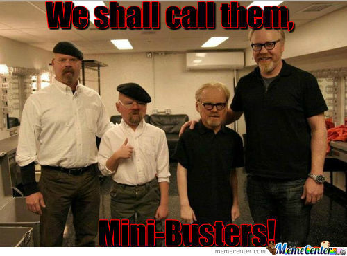 Mini-Busters!