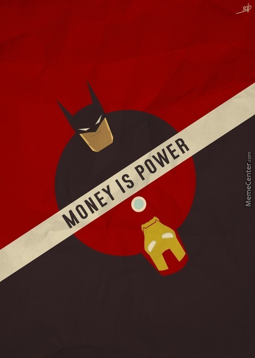Money Is Power