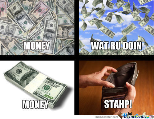 Money Stahp