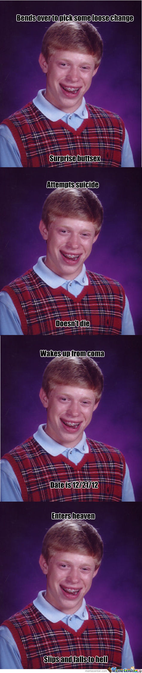 More Bad Luck Brian