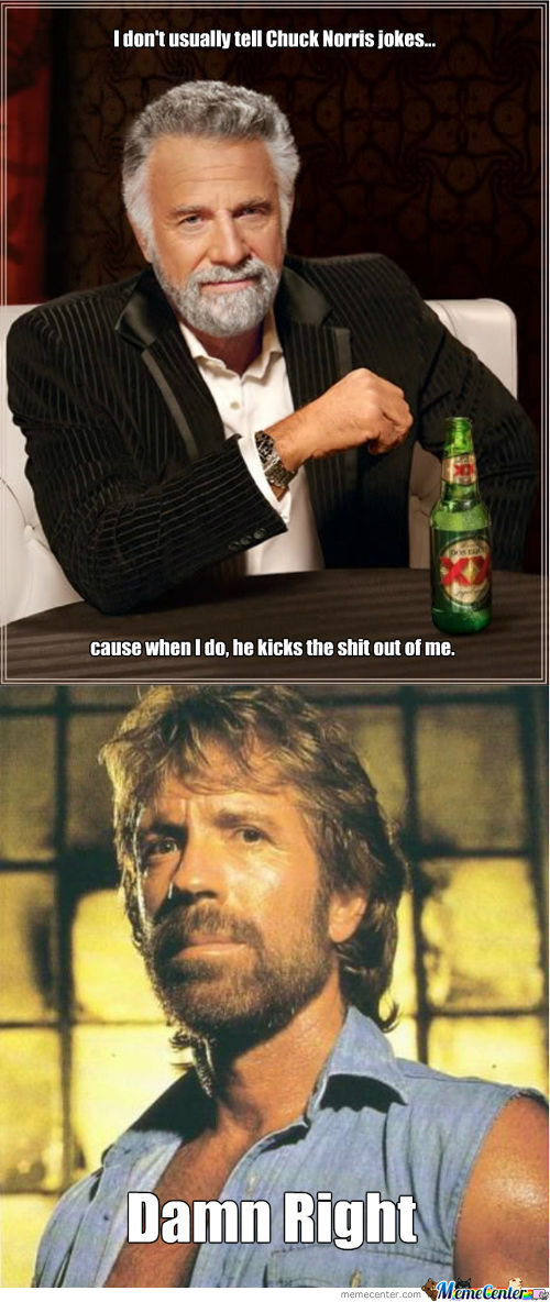 Most Interesting Man Knows Chuck Norris Is No Laughing Matter