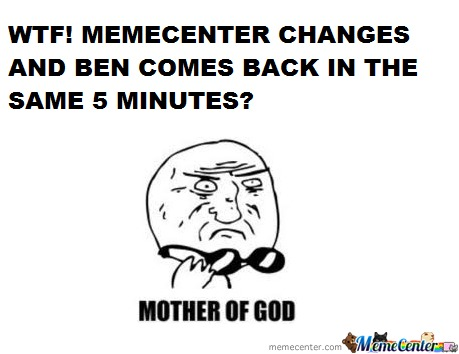 Mother Of Memecenter