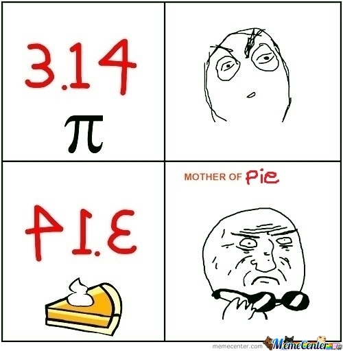 Mother Of Pie...