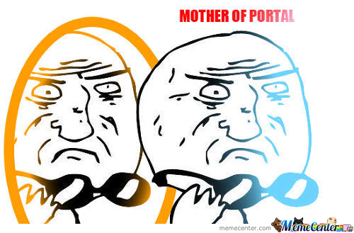 Mother Of Portal