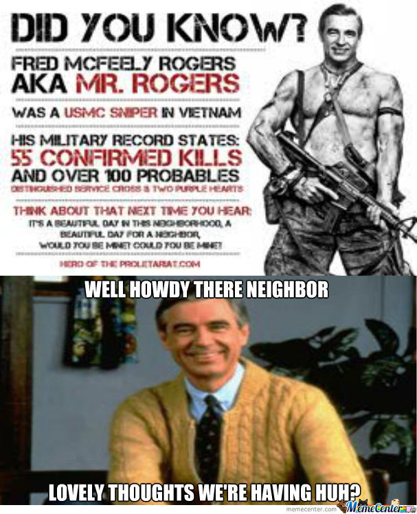 Mr. Rogers Is A Badass