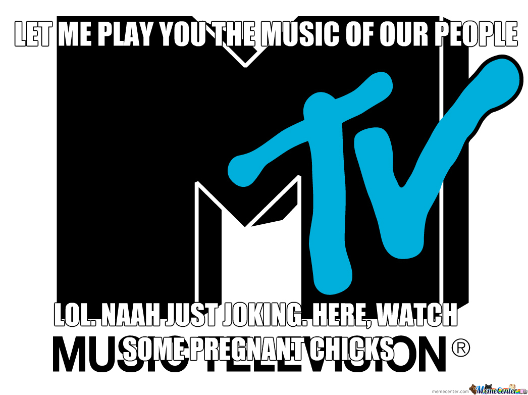 Mtv These Days...