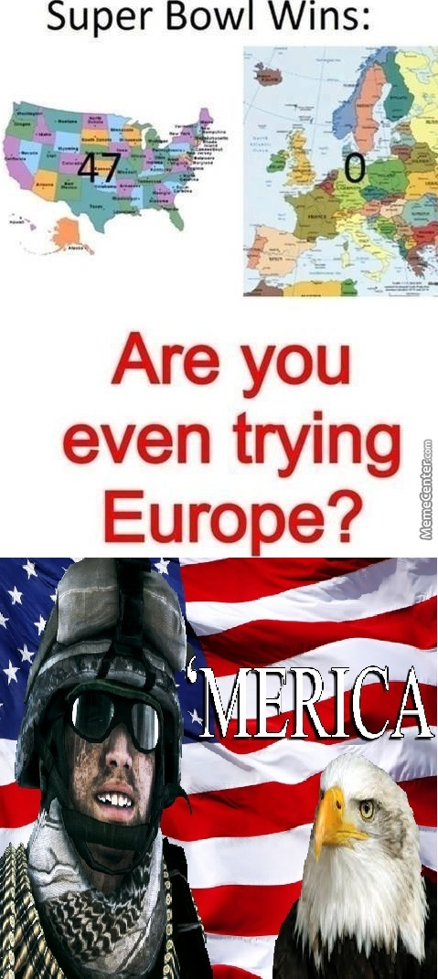 Murica>>>>all Other Plebs