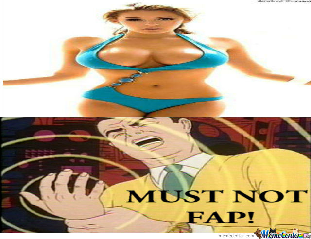 Must Not Fap