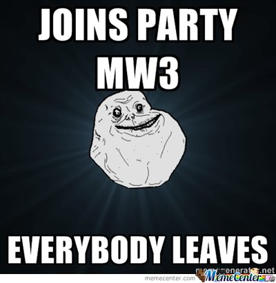 mw3 forever alone