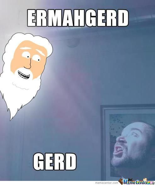 Ermahgerd God