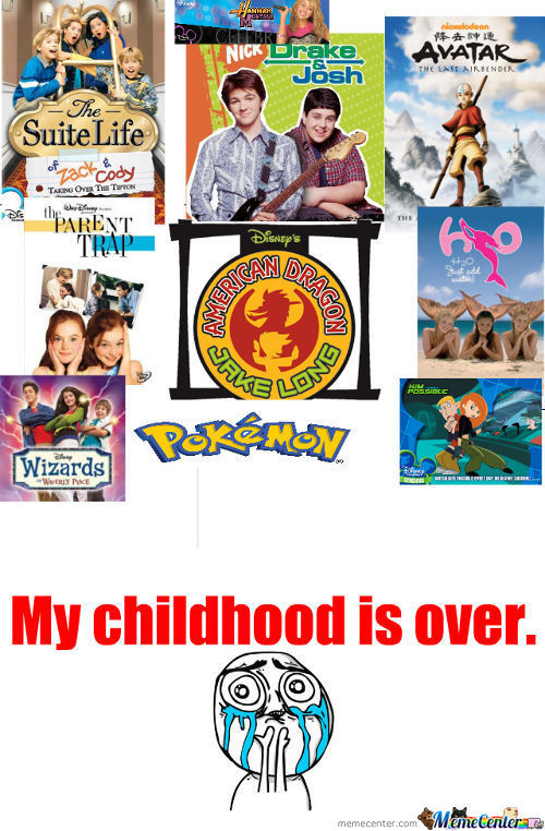 ...my Childhood Over
