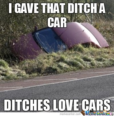 my ditches love cars