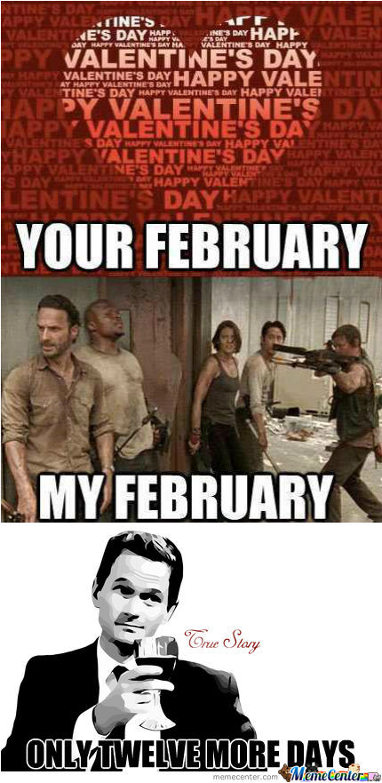 My February! Twelve More Days, Guys...