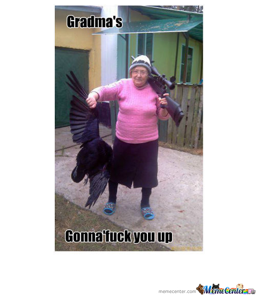 Funny Memes For Grandmas : Grandma memes best collection of funny pictures