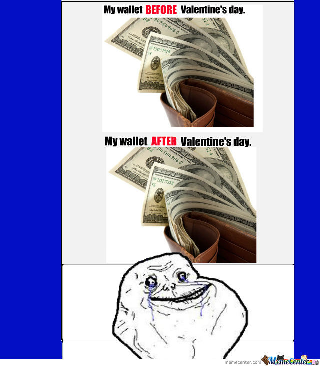 My Situation On Valentine's Day...