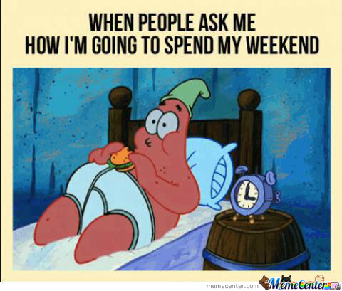 My Weekends