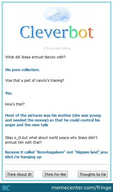 Naruto On Cleverbot (Just A Random Thought)