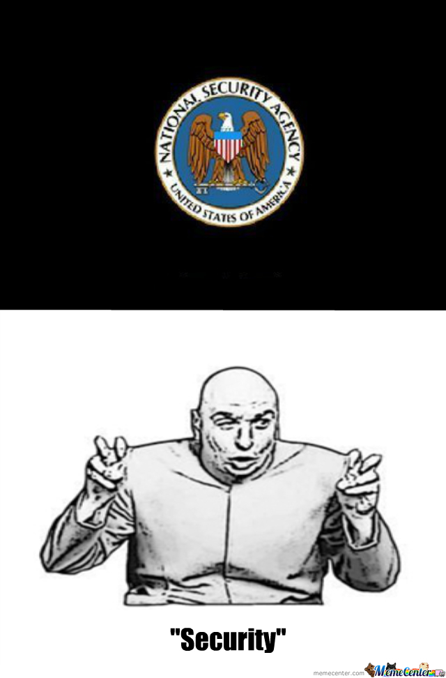 """National """" Security """" Agency"""