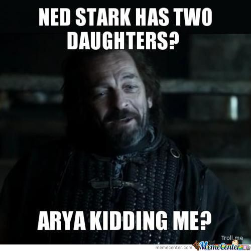Ned Stark Has Two Daughters??
