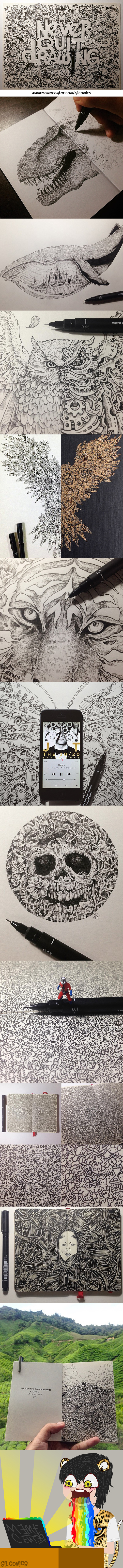 Never Quit Drawing (Credit To Kerby Rosanes For All Of The Epic Doodles)