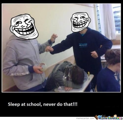 Never Sleep In Class