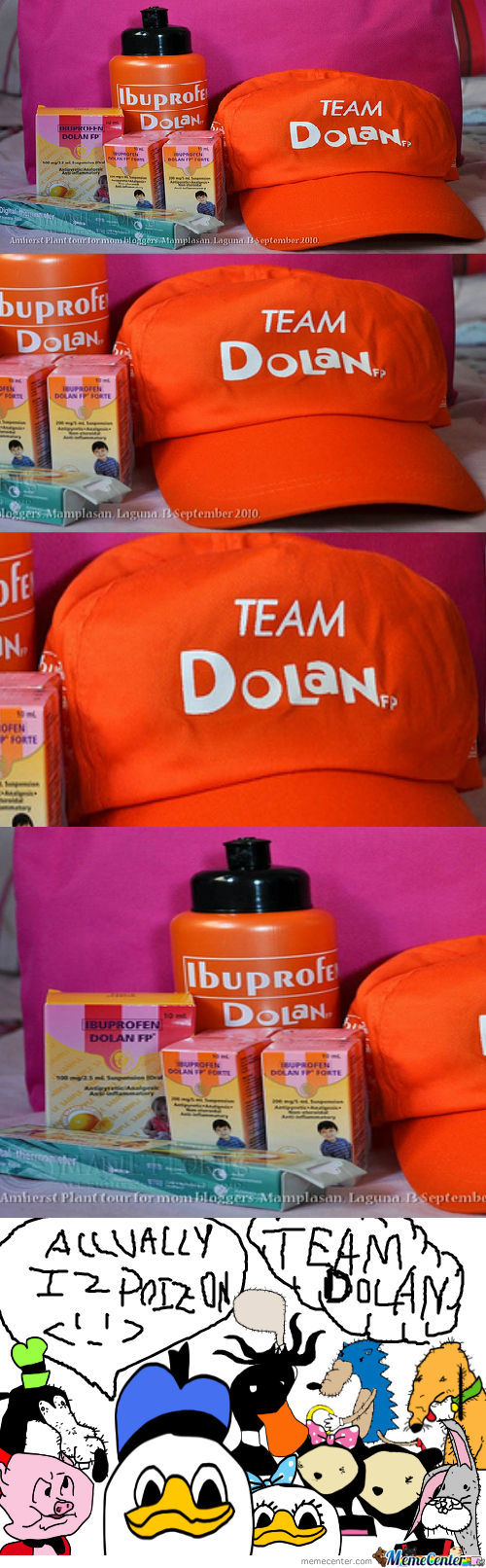 New Ibupofen Dola.. What Team Dolan