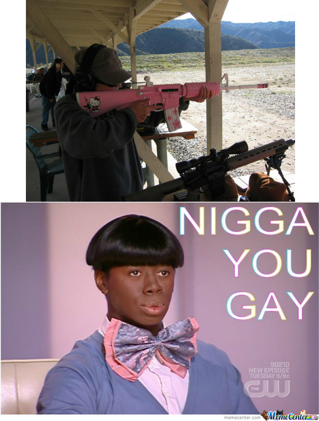 Nigga, You Gay
