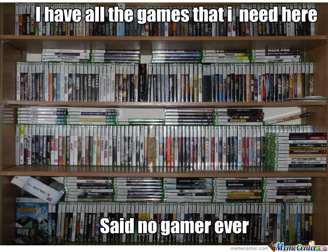 No Gamer Ever!
