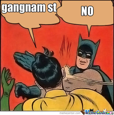 No Gangnam Style For Robin