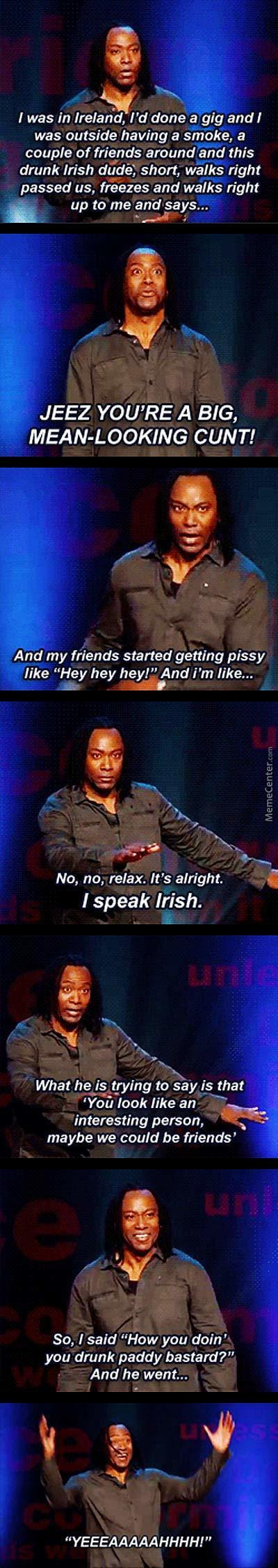 No, No Relax. I Speak Irish