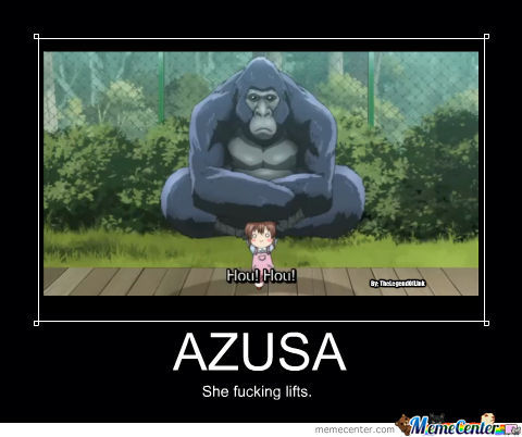 No One Can Lift Like Azusa!