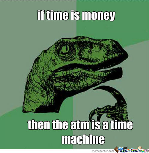 If time is money