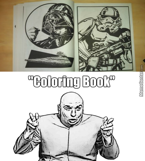 Not A Coloring Book For Everyone, But Maybe A Coloring Book For Unknownjedi.