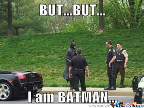 Not Even Batman Gets A Break
