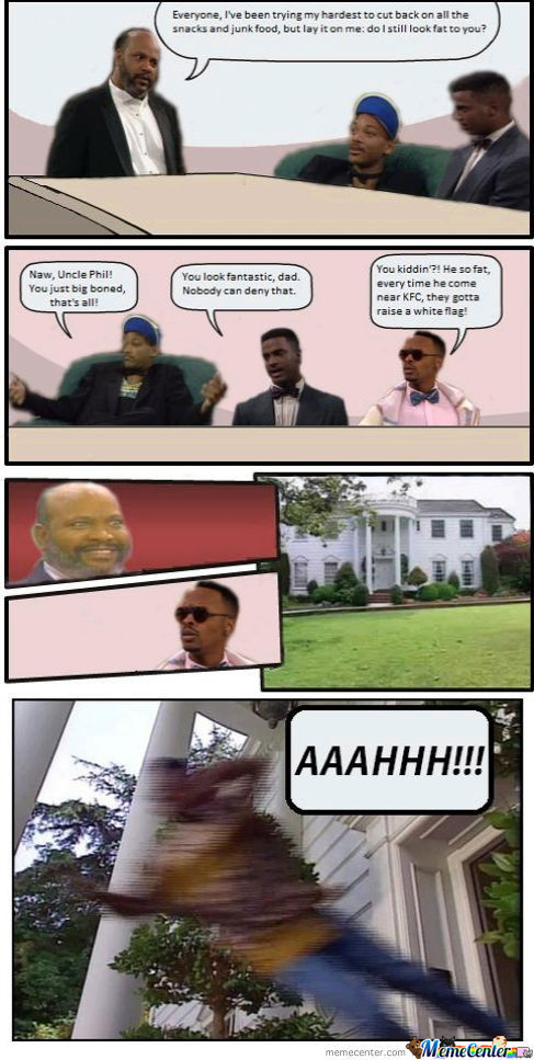 Boardroom Suggestion: The fresh prince of bel-air