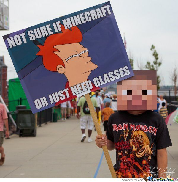 Not sure if minecraft or need glasses