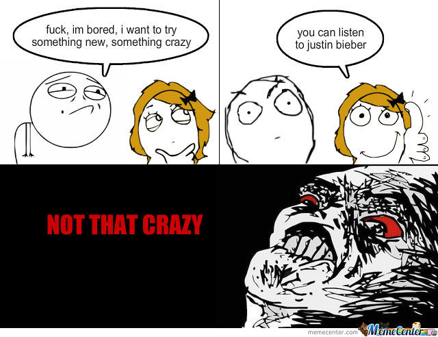 Not That Crazy