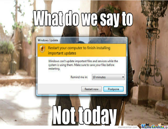 Not Today And Not Tomorrow