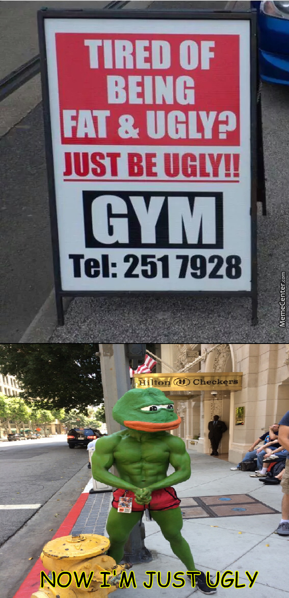 Now I'm Just Ugly... by dope_dinosaur - Meme Center