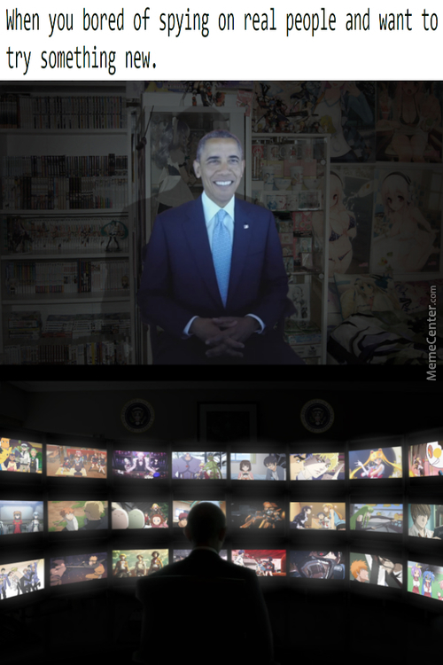 Obama Is Such A Weab That He Has Started To Spy On Anime Characters From Various Worlds