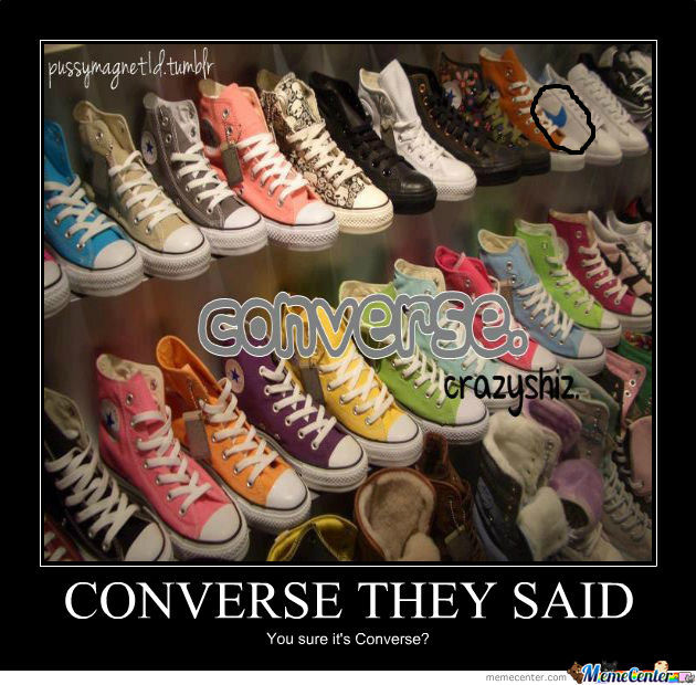 Of Course It's All Converse! Except One.