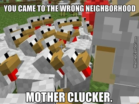 Oh Cluck Me...