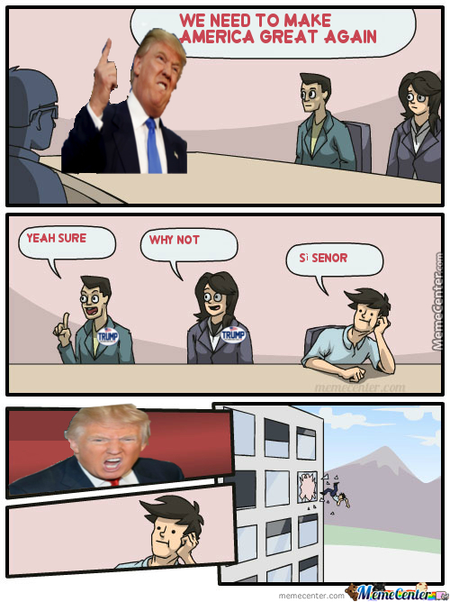 Oh Look Another Donald Trump Meme!