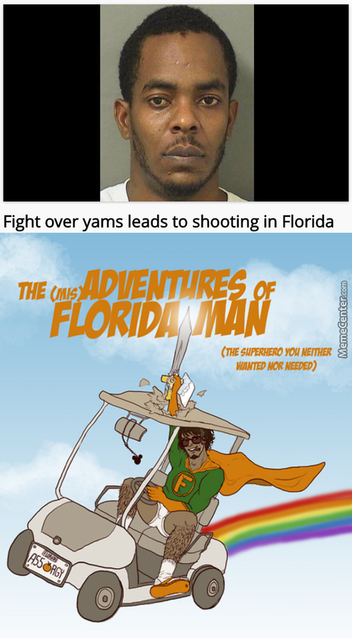 Oh Look! Here Comes Florida Man!