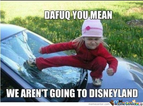 Okay Okay.. We Are Going To Disneyland!