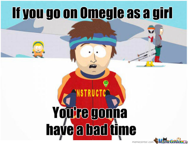 Omegle As A Girl...