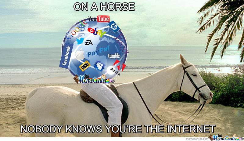 On The Internet Nobody Knows You're A Horse
