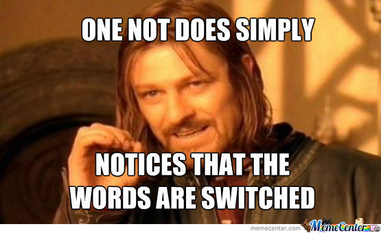 One Does Not S...oh!wait!
